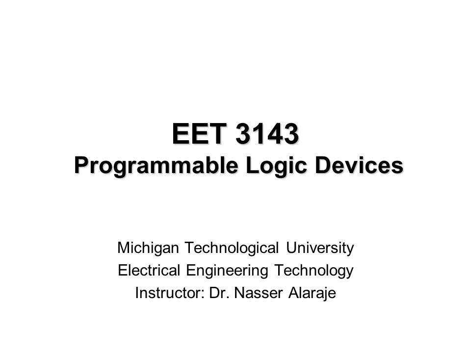 EET 3143 Programmable Logic Devices