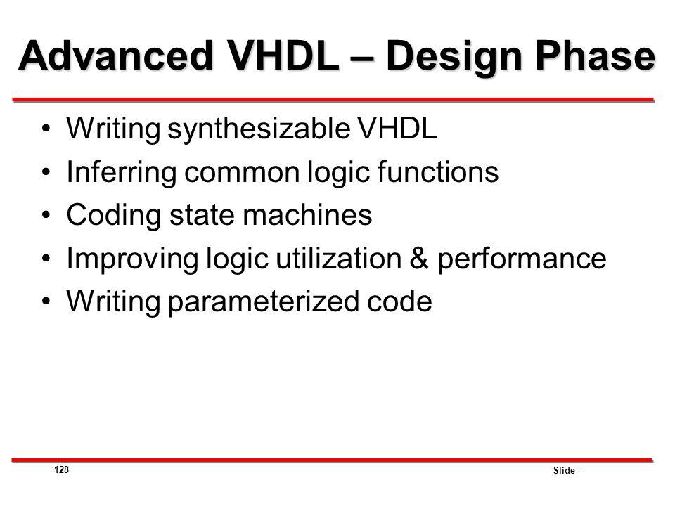Advanced VHDL – Design Phase