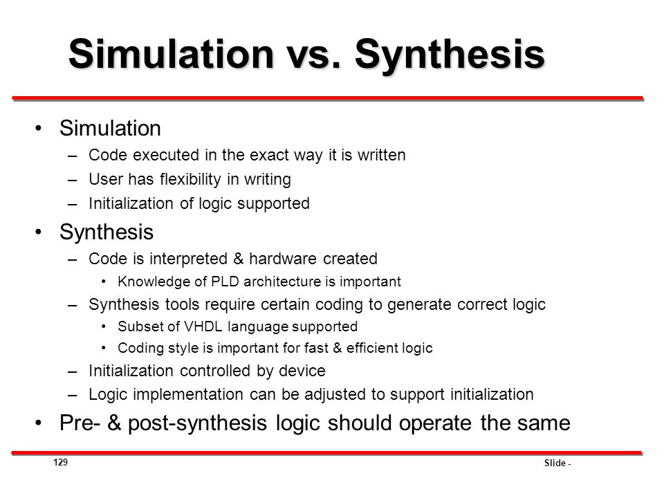 Simulation vs. Synthesis