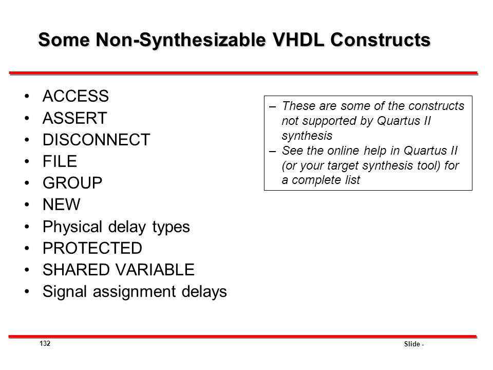 Some Non-Synthesizable VHDL Constructs