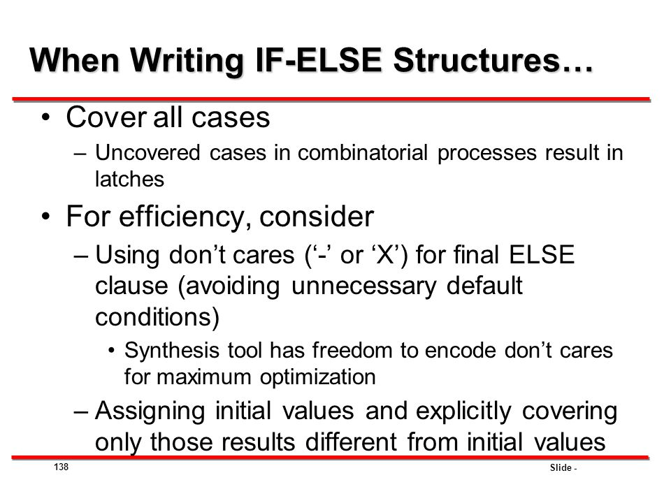 When Writing IF-ELSE Structures…