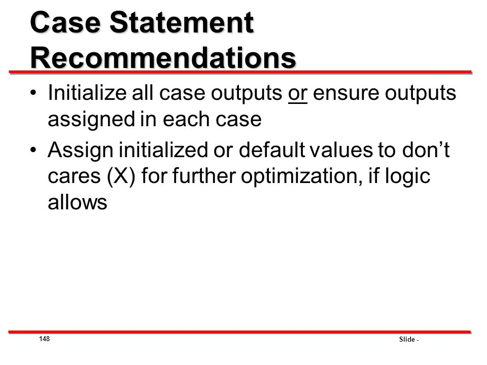 Case Statement Recommendations