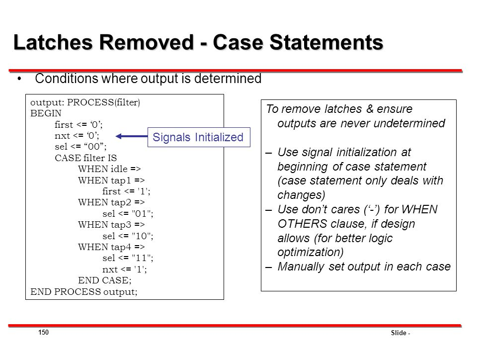 Latches Removed - Case Statements