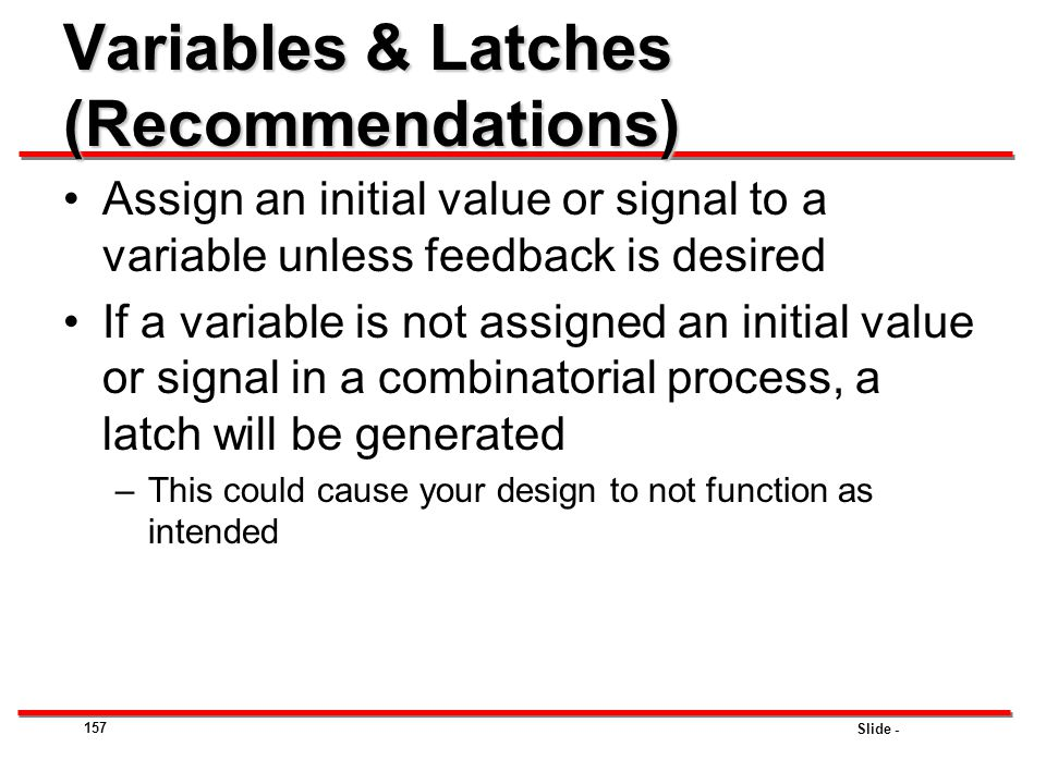 Variables & Latches (Recommendations)