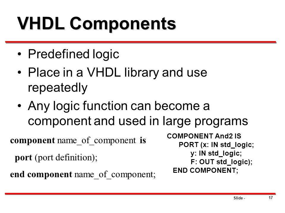 VHDL Components Predefined logic