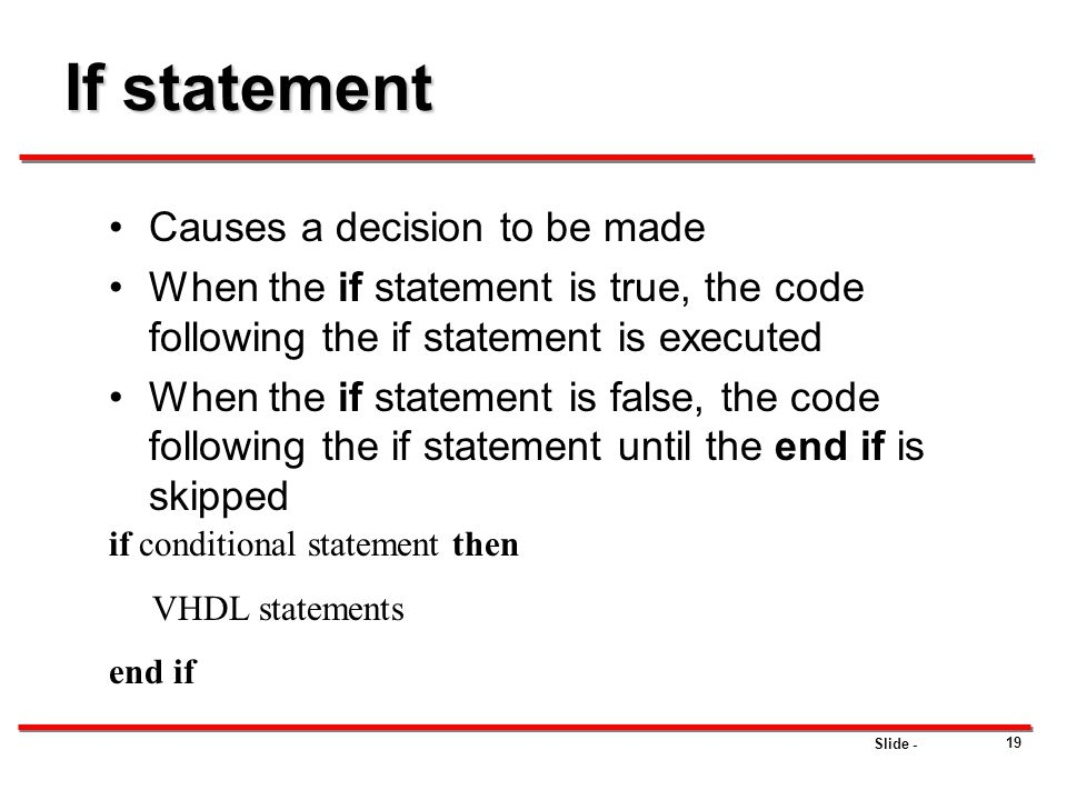 If statement Causes a decision to be made