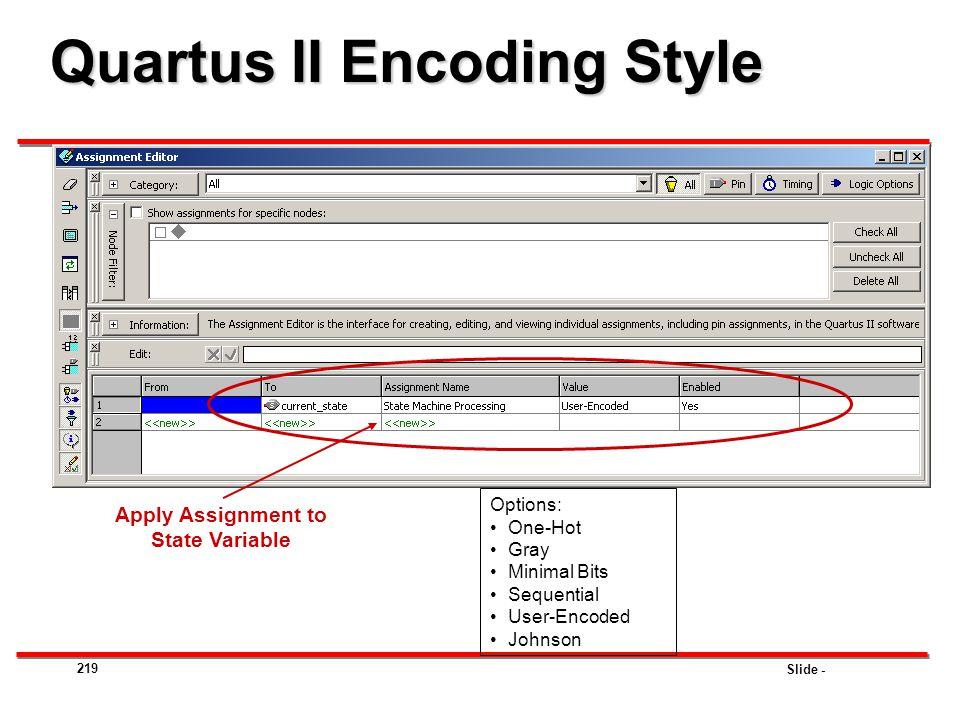 Quartus II Encoding Style