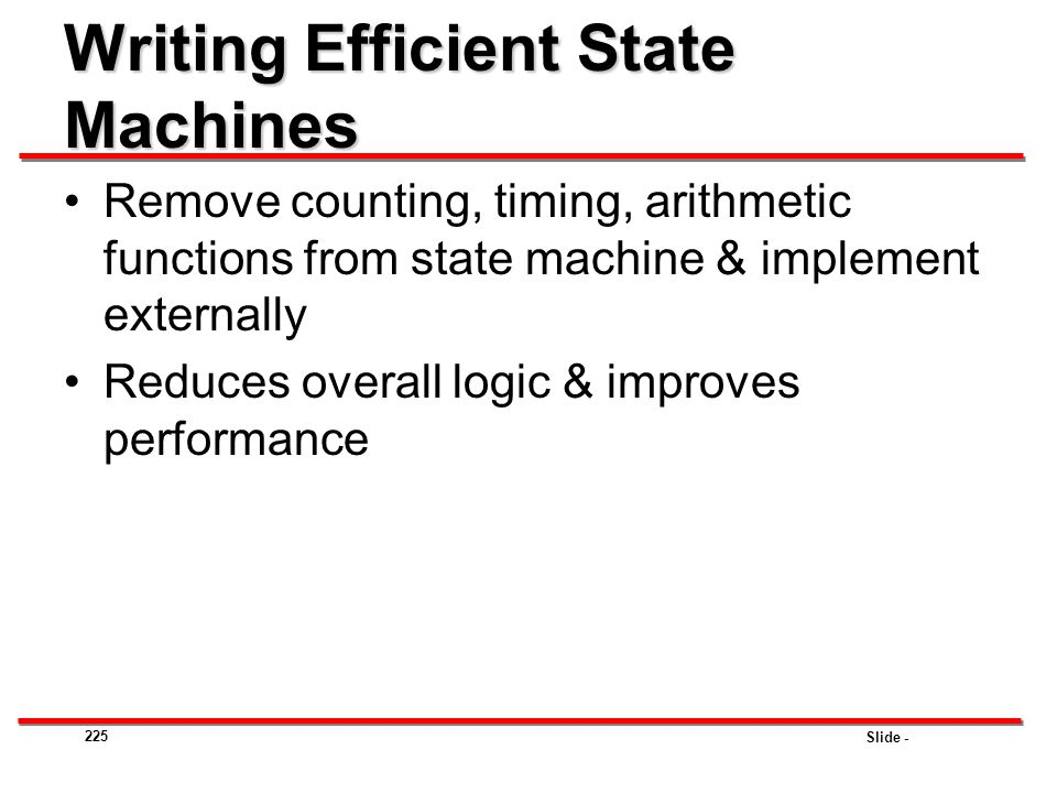 Writing Efficient State Machines