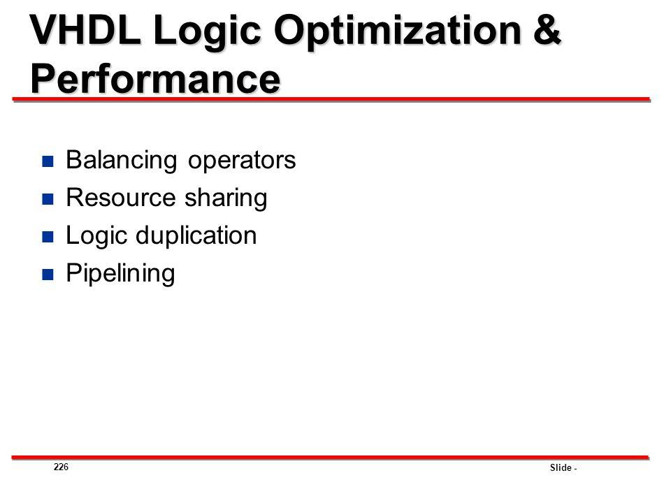 VHDL Logic Optimization & Performance
