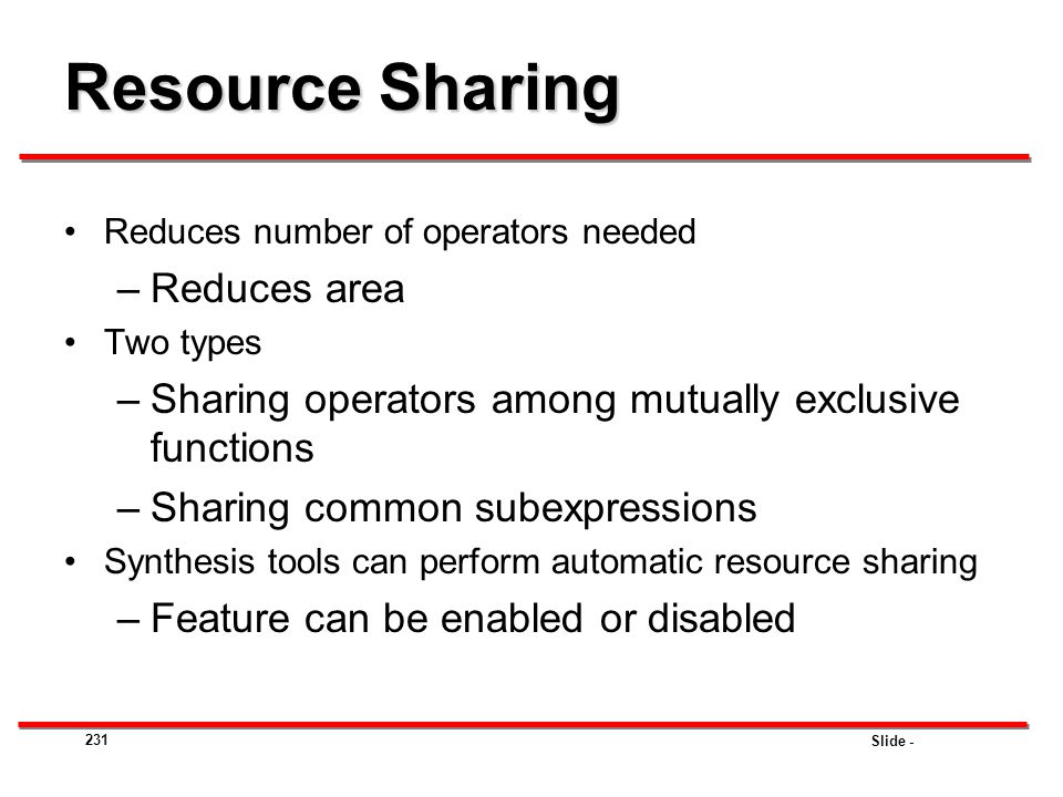 Resource Sharing Reduces area
