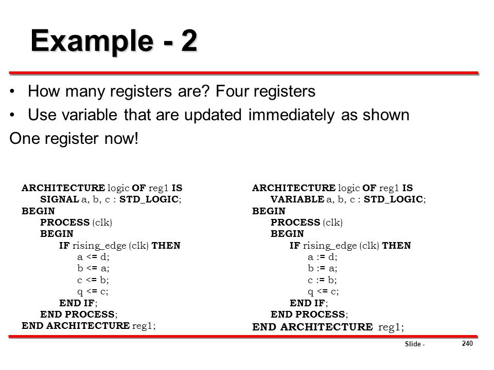 Example - 2 How many registers are Four registers