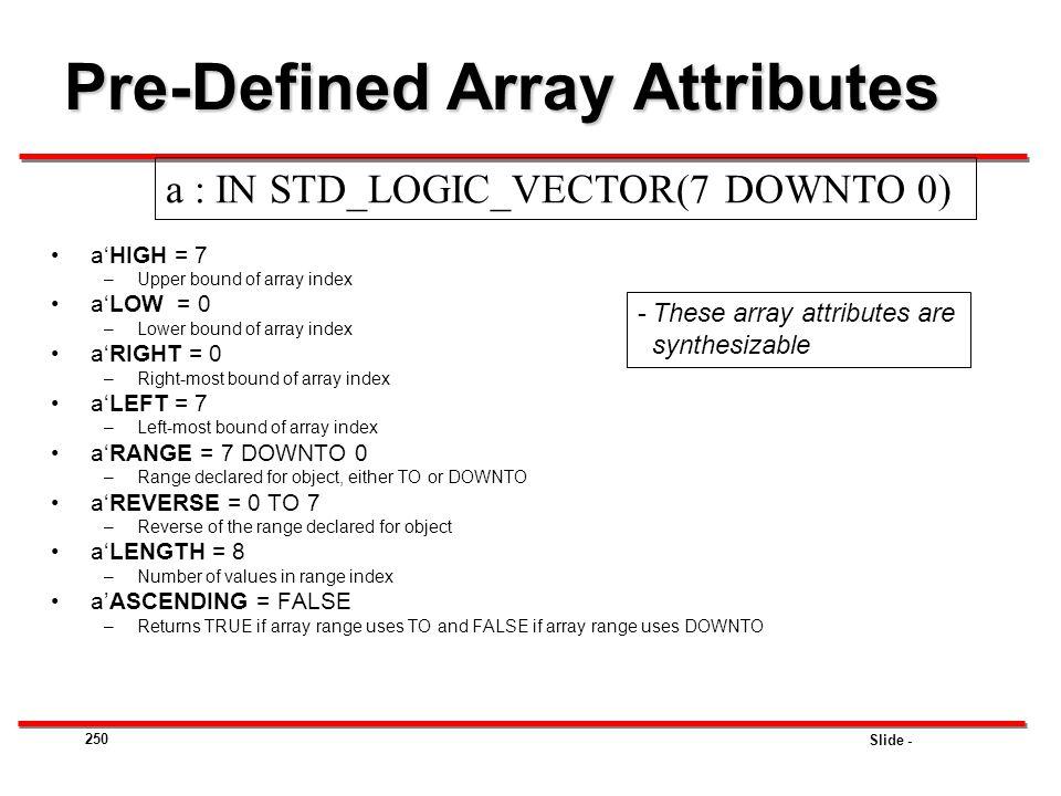Pre-Defined Array Attributes