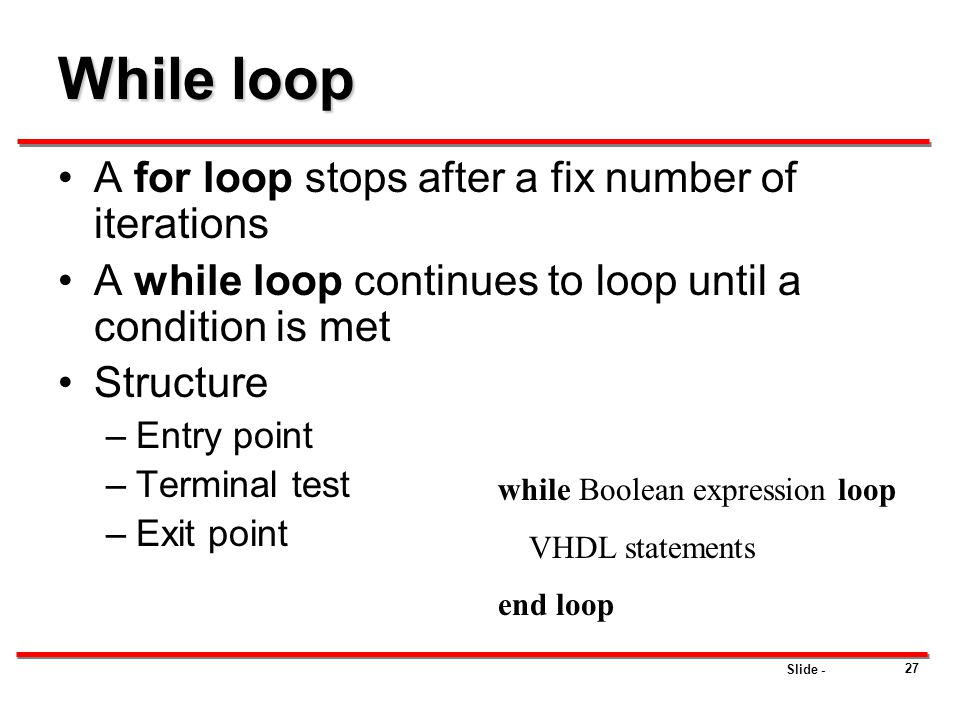 While loop A for loop stops after a fix number of iterations