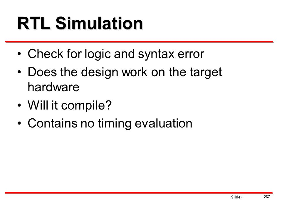 RTL Simulation Check for logic and syntax error
