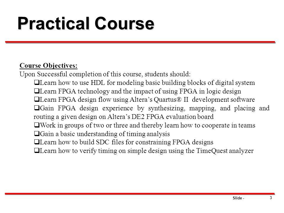 Practical Course Course Objectives: