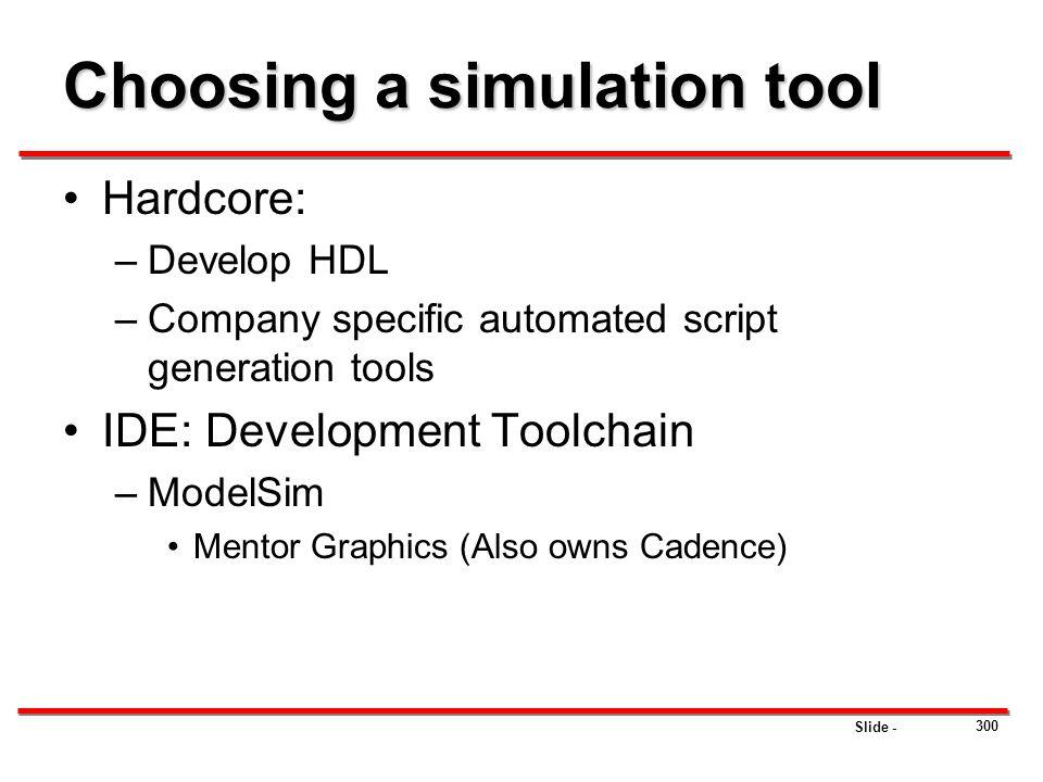 Choosing a simulation tool