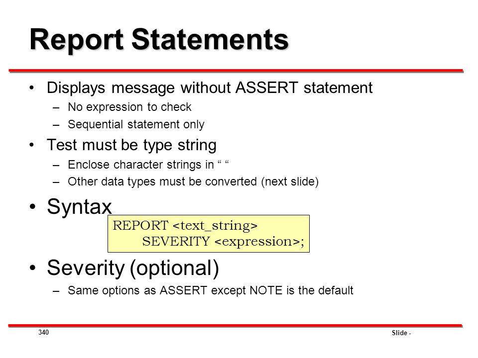 Report Statements Syntax Severity (optional)