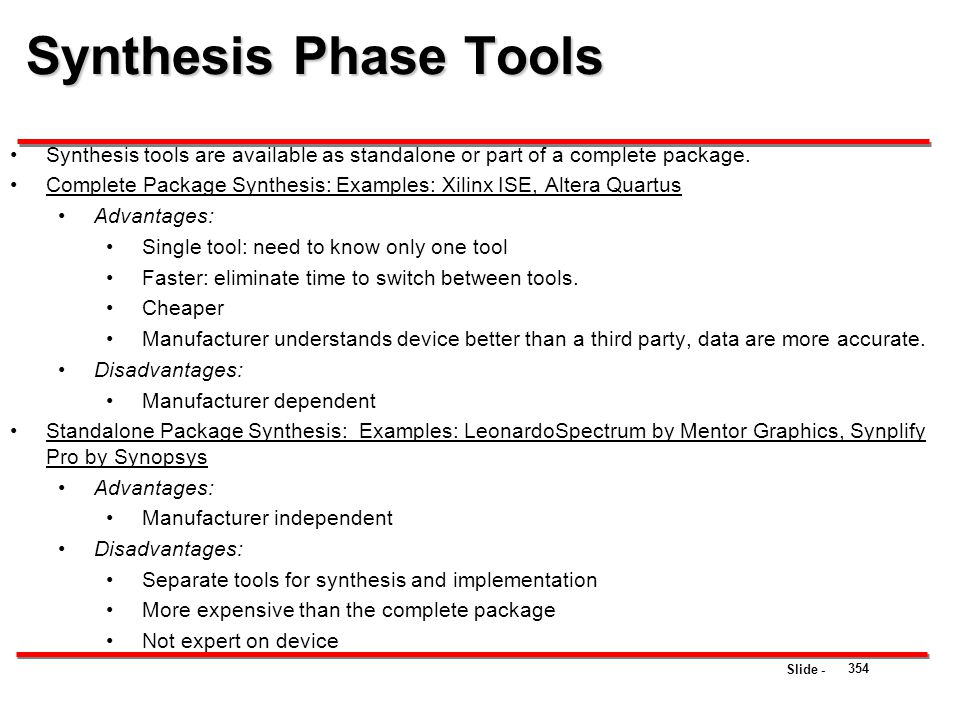 Synthesis Phase Tools Synthesis tools are available as standalone or part of a complete package.