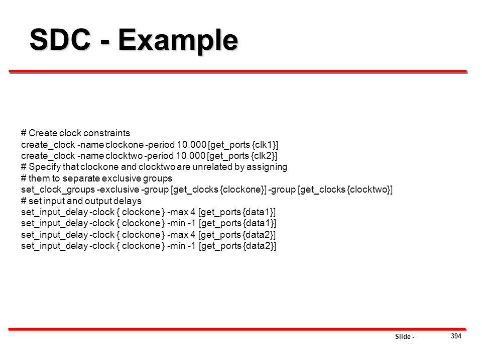 SDC - Example # Create clock constraints