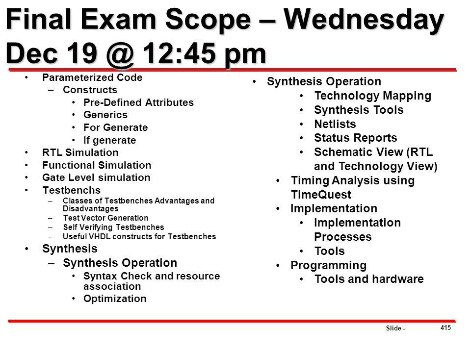 Final Exam Scope – Wednesday Dec 19 @ 12:45 pm