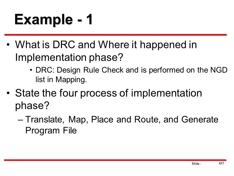Example - 1 What is DRC and Where it happened in Implementation phase