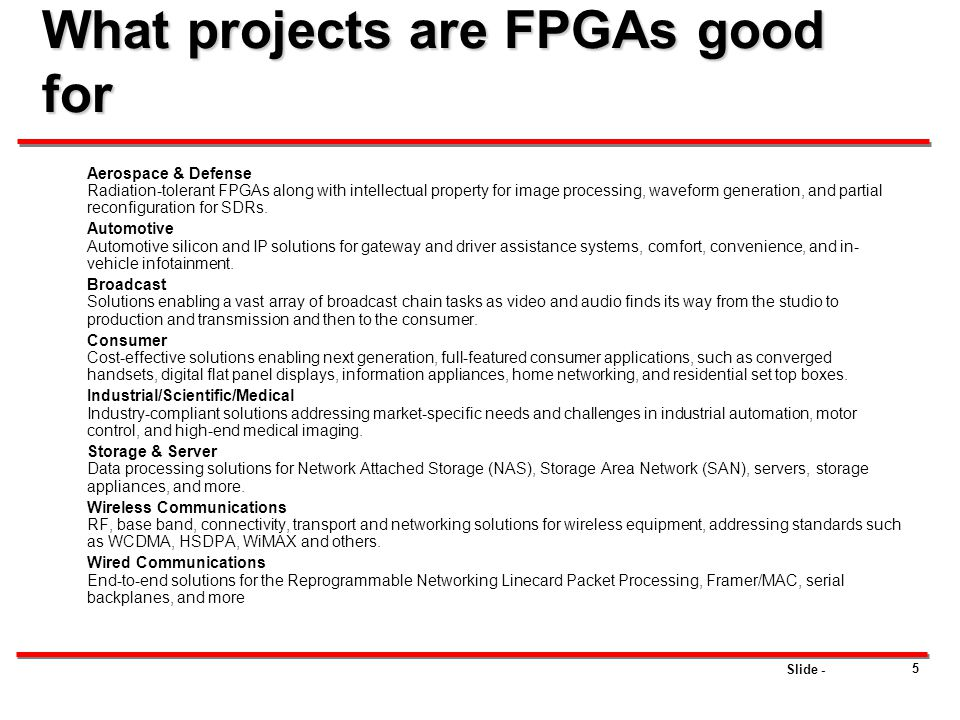 What projects are FPGAs good for