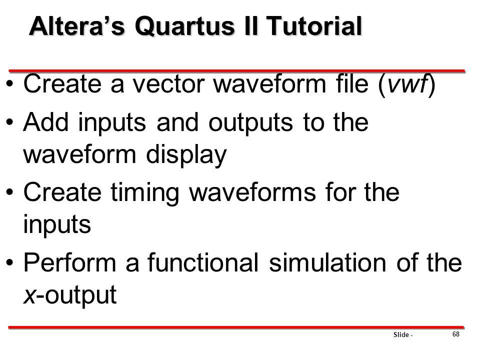 Altera's Quartus II Tutorial