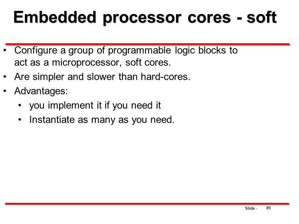 Embedded processor cores - soft
