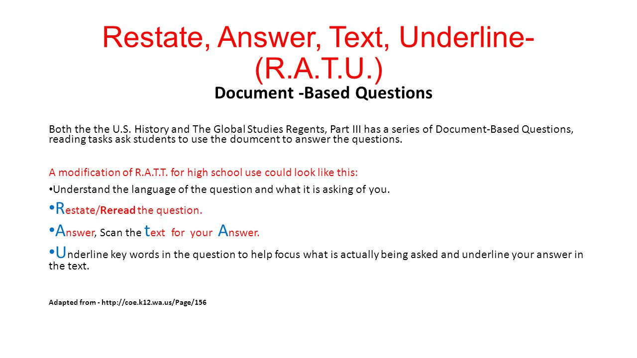 Restate, Answer, Text, Underline- (R.A.T.U.)