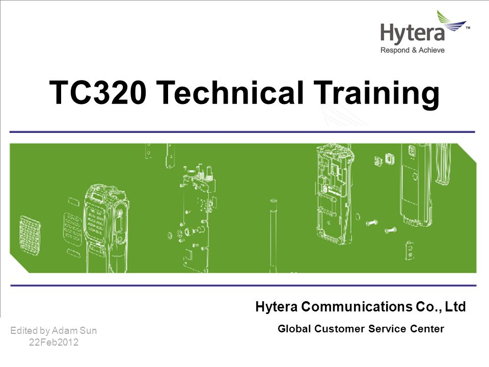 Hytera Communications Co., Ltd Global Customer Service Center