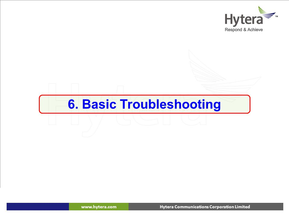 6. Basic Troubleshooting