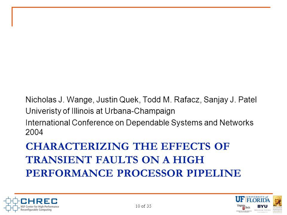 Nicholas J. Wange, Justin Quek, Todd M. Rafacz, Sanjay J. Patel