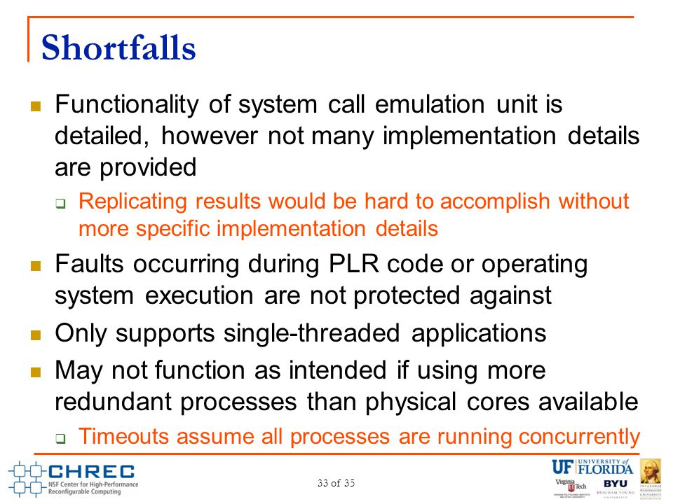Shortfalls Functionality of system call emulation unit is detailed, however not many implementation details are provided.