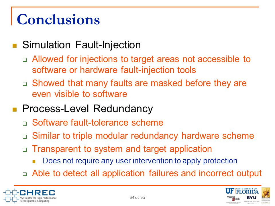 Conclusions Simulation Fault-Injection Process-Level Redundancy