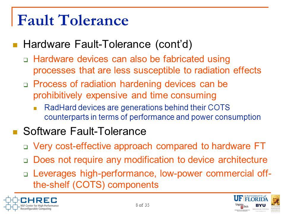 Fault Tolerance Hardware Fault-Tolerance (cont'd)