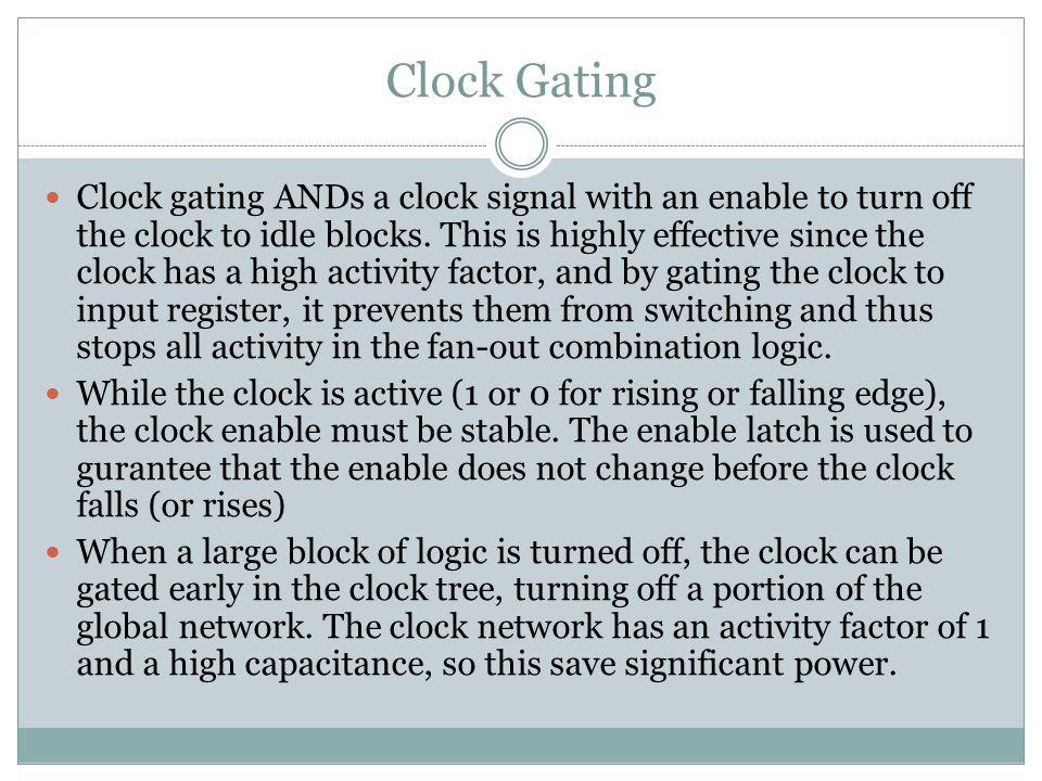 Clock Gating
