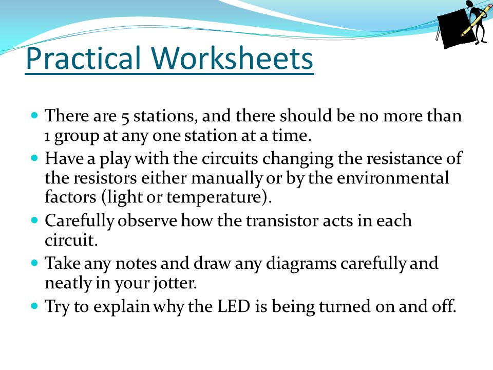 Practical Worksheets There are 5 stations, and there should be no more than 1 group at any one station at a time.