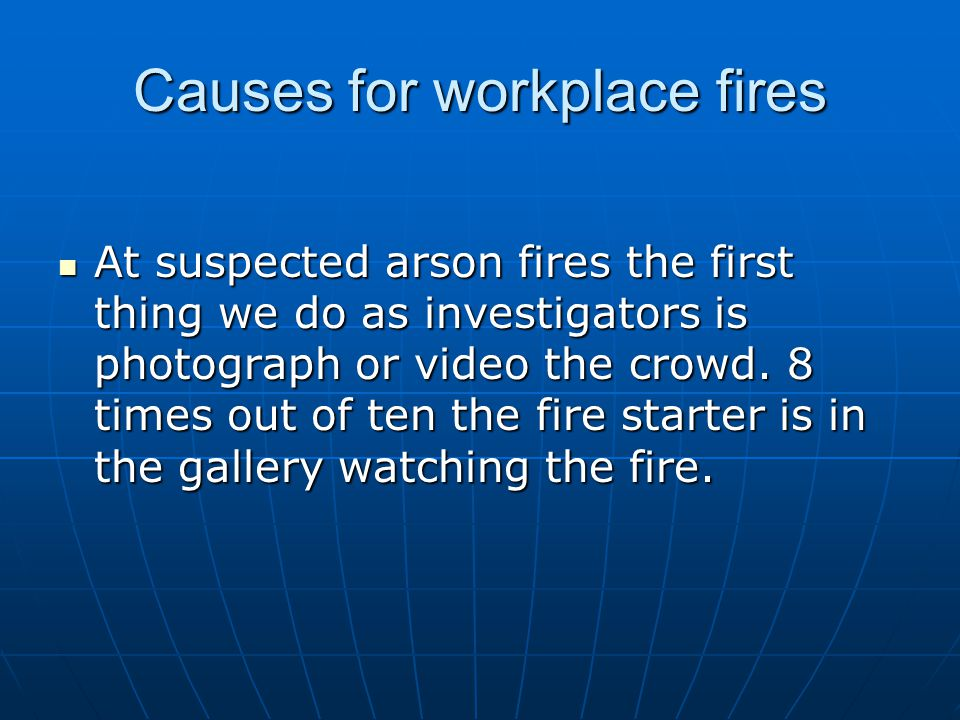 Causes for workplace fires