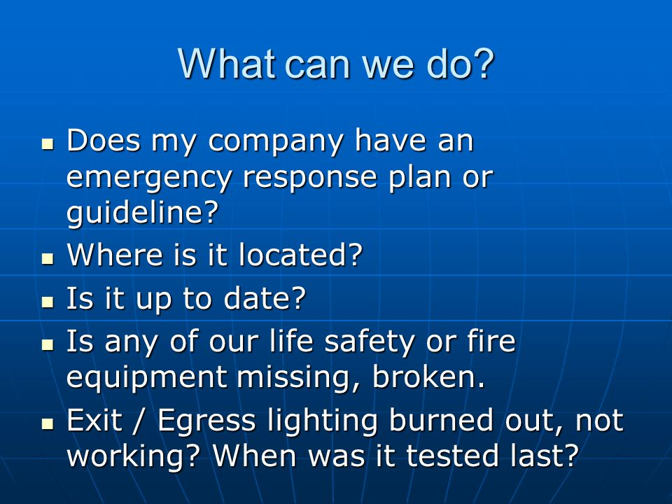 What can we do Does my company have an emergency response plan or guideline Where is it located