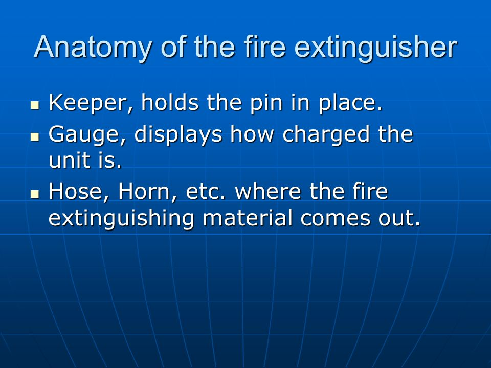 Anatomy of the fire extinguisher