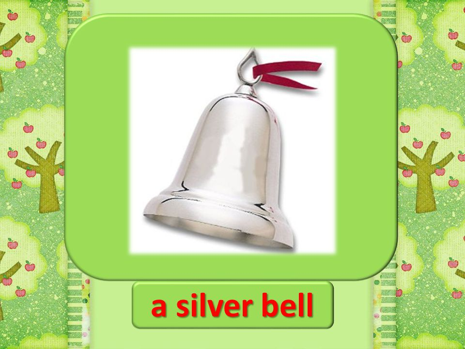 a silver bell