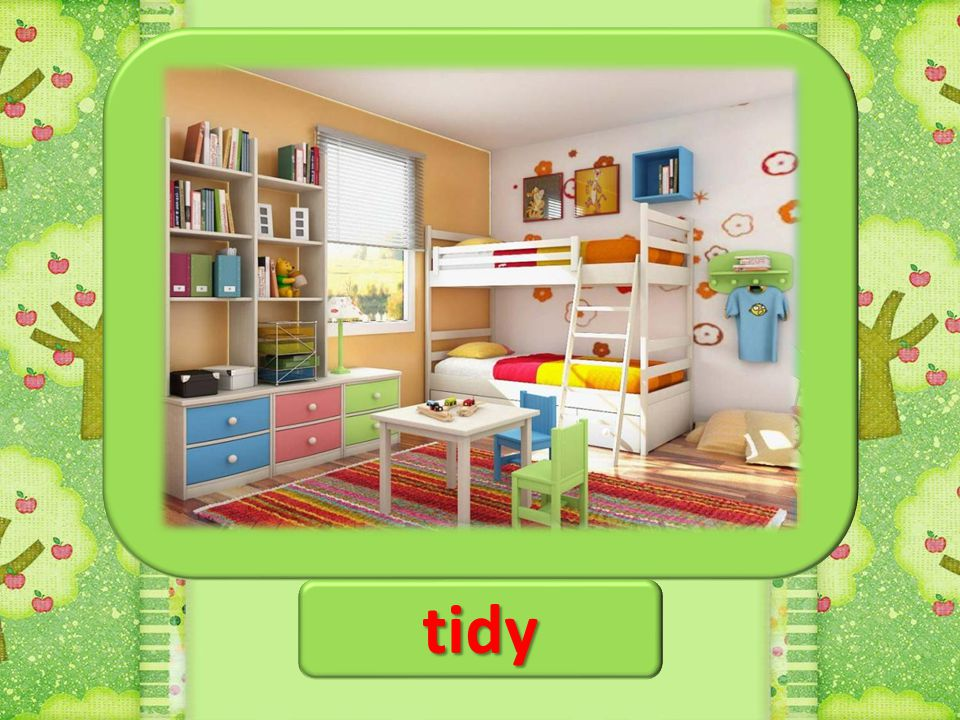 tidy untidy
