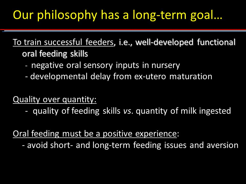 Our philosophy has a long-term goal…