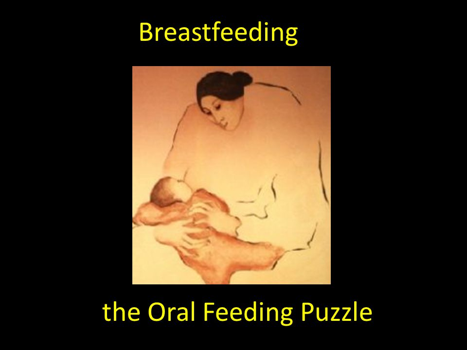the Oral Feeding Puzzle