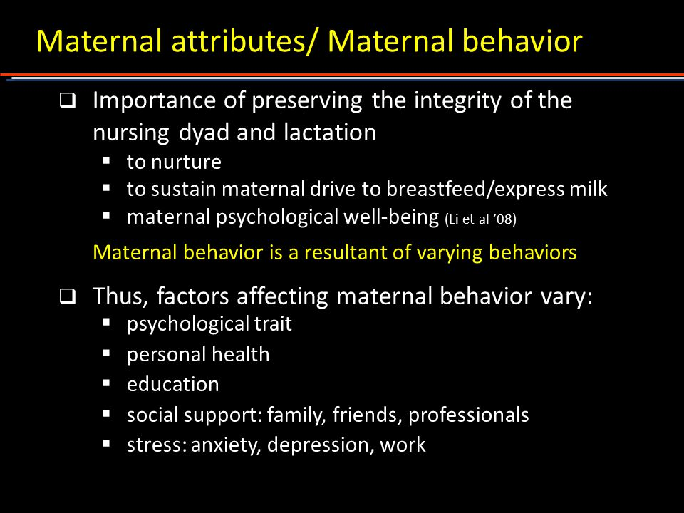 Maternal attributes/ Maternal behavior