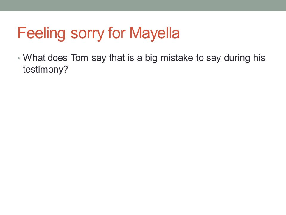 Feeling sorry for Mayella