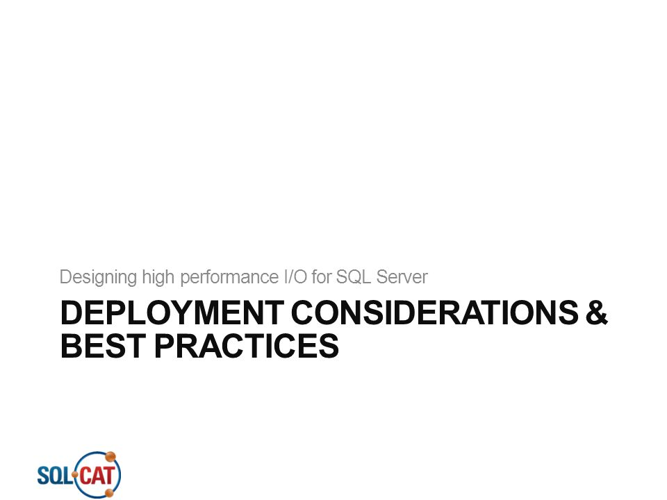 Deployment Considerations & Best Practices