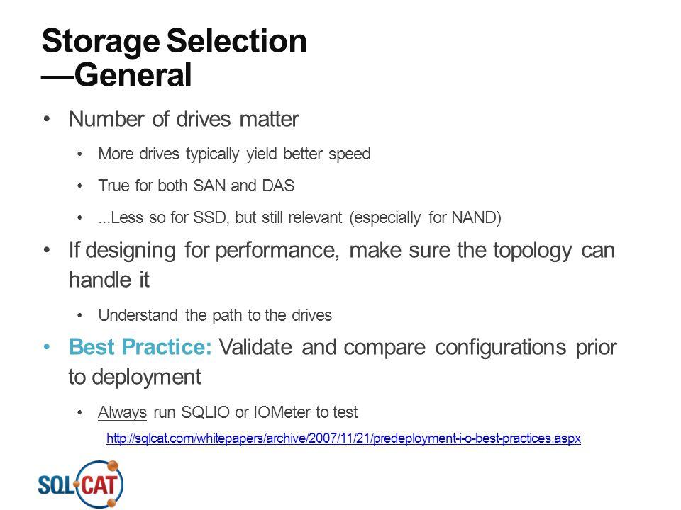 Storage Selection —General