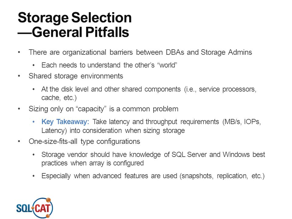 Storage Selection —General Pitfalls