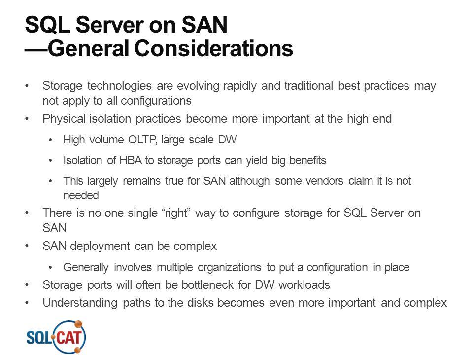 SQL Server on SAN —General Considerations